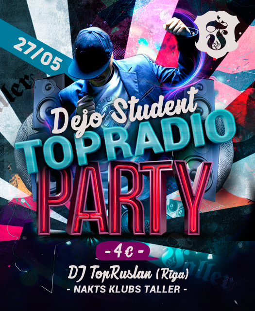 Dejo, Student! TOP Radio Party